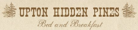 Upton's Hidden Pines Bed and Breakfast